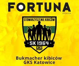 Fortuna - Bukmacher kibiców GKS Katowice
